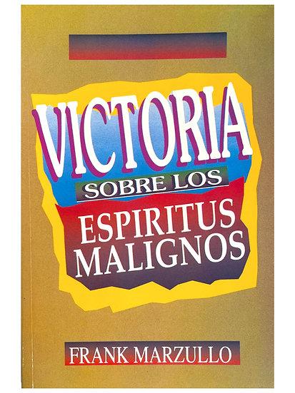 Victoria Sobre los Espiritus Malignos