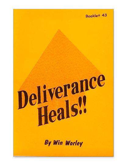Deliverance Heals! #43