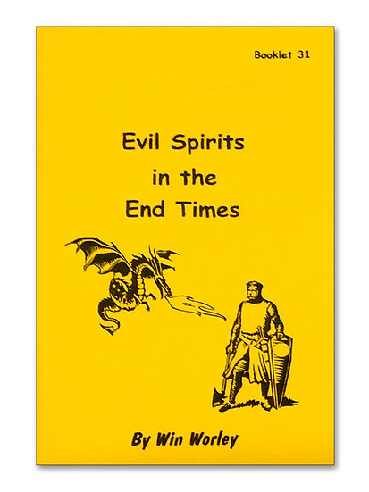 Evil Spirits in the End Times #31