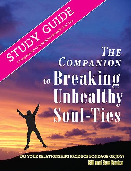 STUDY GUIDE: Breaking Unhealthy Soul Ties