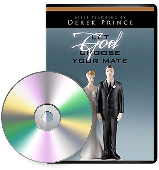 Let God Choose Your Mate (2 CDs)