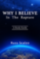 """Why I Believe in the Rapture"" by Russ Scalzo"