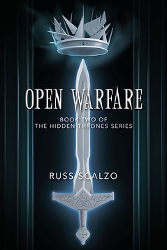 """Open Warfare"" book 2 in the Hidden Thrones series by Russ Scalzo"