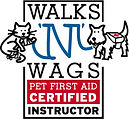 Walks 'N' Wags Pet First Aid certified & Instructor