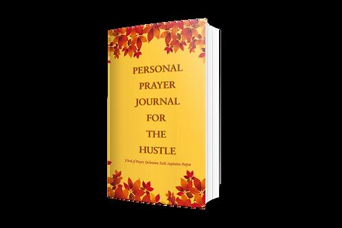 Prayer Journal for Hustle Through the Pain