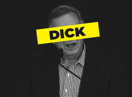 How Dick Durbin Wants to Dick You Down