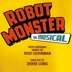 ROBOT MONSTER THE MUSICAL