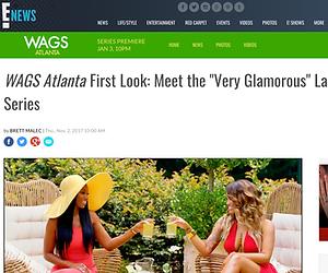 Kesha Denise and cast starring in WAGS Atlanta on E Network, E News WAGS article screenshot
