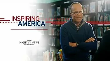 NBC Nightly News with Lester Holt Inspiring America