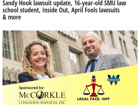 Sandy Hook lawsuit update, 16-year-old SMU law school student, Inside Out, April Fools lawsuits & mo