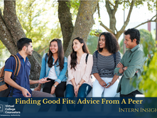 Finding Good Fits: Advice from a Peer