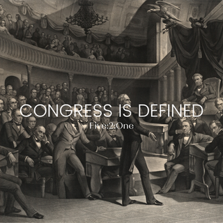 Congress is Defined as the Act of Coming Together