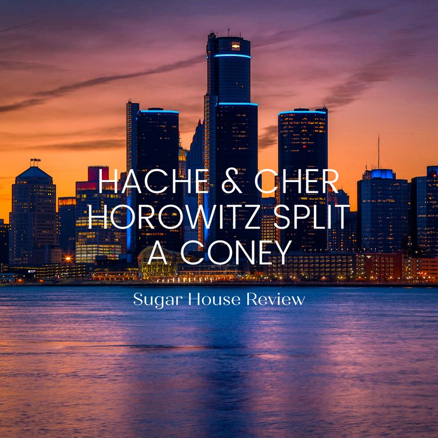 Hache & Cher Horowitz split a Coney