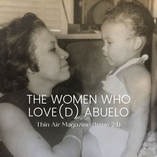 The Women who Love(d) Abuelo
