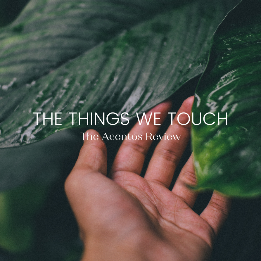 Things we Touch