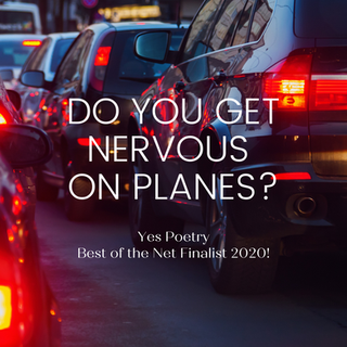 Do you get nervous on planes?
