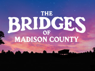 The Bridges of Madison County!