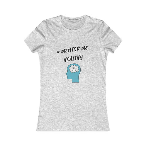 WOMENS #MentorMeHealthy Challenge T-Shirt