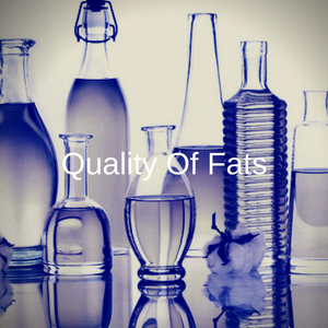Quality Of Fats