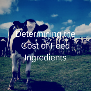 Determining The Cost of Feed Ingredients