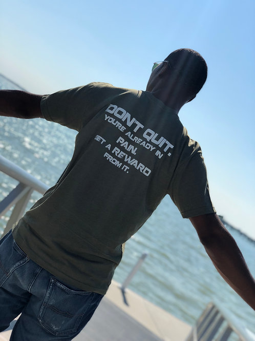 DON'T QUIT ...Army Green