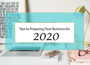 Tips to Preparing Your Business for 2020
