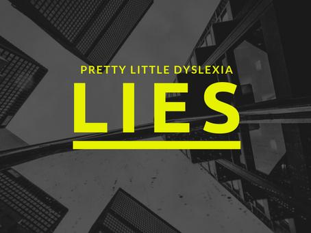 Pretty Little Dyslexia Lies