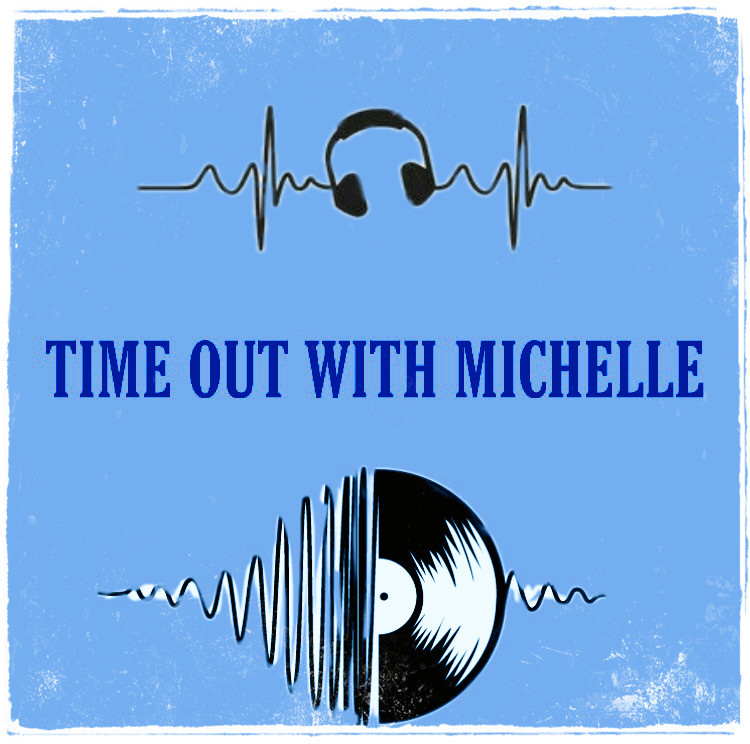 Time Out With Michelle