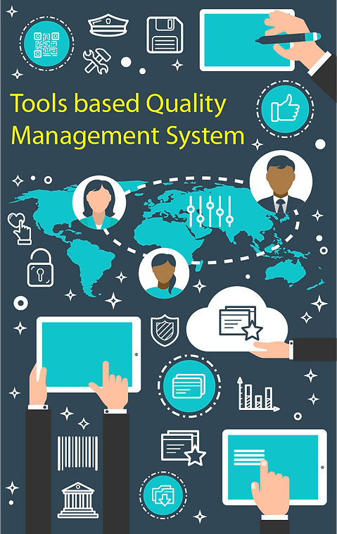 Tools Based Quality Management System