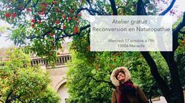 """Atelier """"Reconversion en Naturopathie"""", mercredi 17 octobre 2018 à 19h au cabinet"""