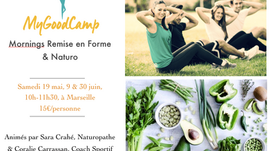 """MyGoodCamp : Mornings Remise en Forme et Naturopathie"", en plein air, à Marseille"