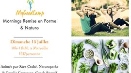 """""""MyGoodCamp : Morning Remise en Forme et Naturopathie"""", en plein air, dimanche 15 juillet,"""