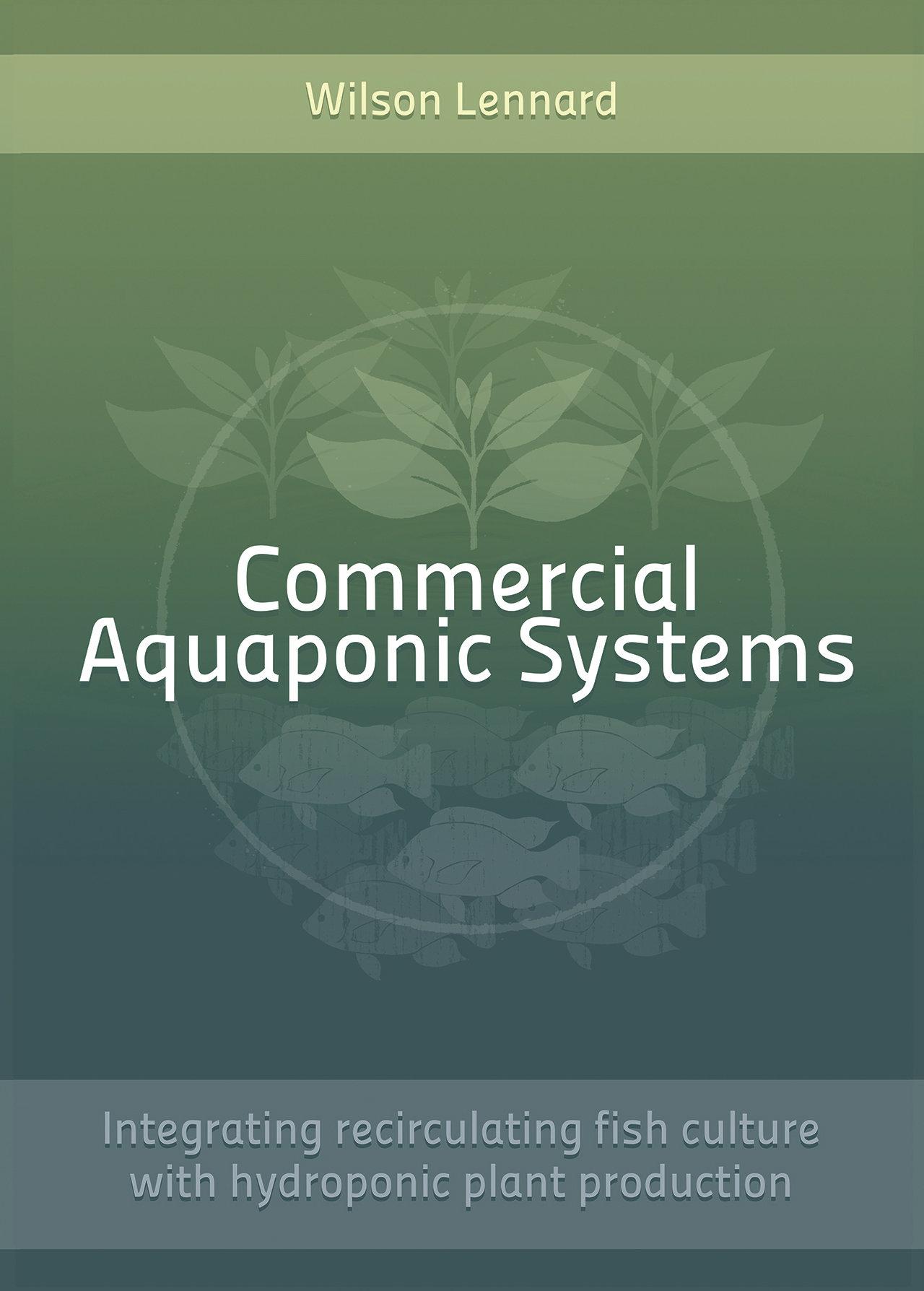 Commercial Aquaponic Systems - Digital PDF Version