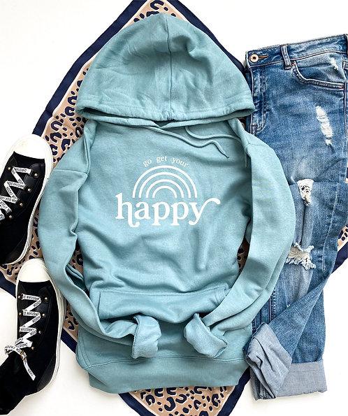 Go Get Your Happy Hoodie