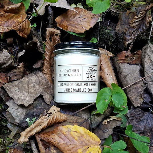 I'd Rather Be Up North Soy Candle