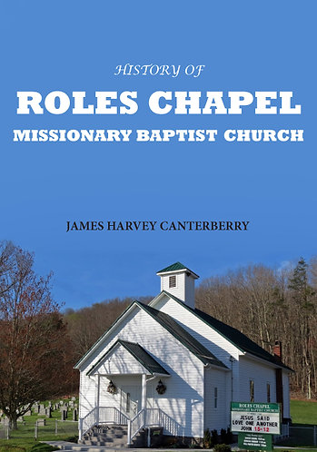 History of Roles Chapel Missionary Baptist Church