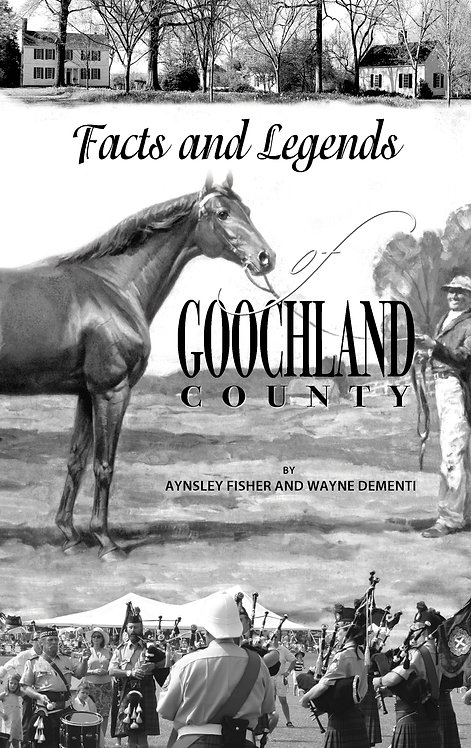 Facts and Legends of Goochland County