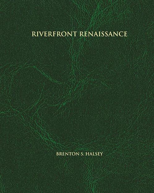 Riverfront Renaissance