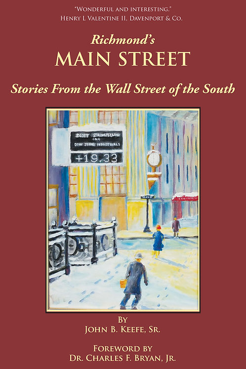 Richmond's Main Street - Stories From the Wall Street of the South