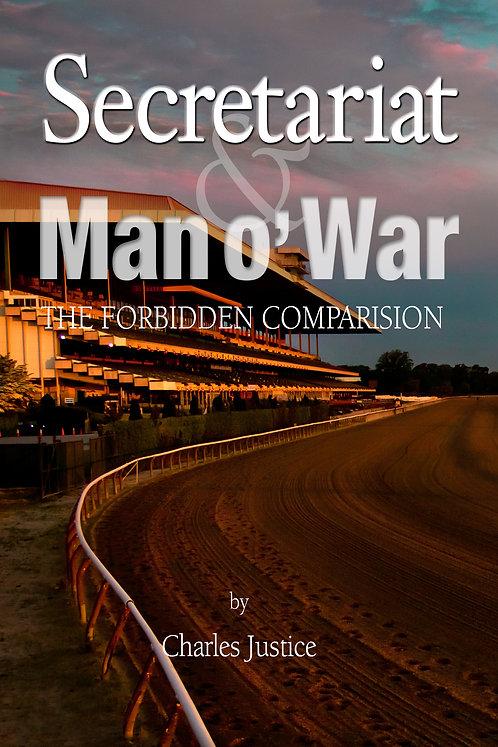 Secretariat & Man o' War