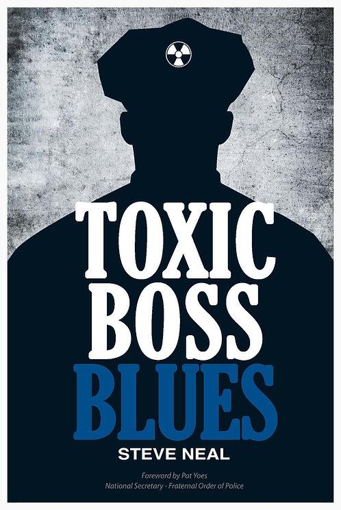 Toxic Boss Blues