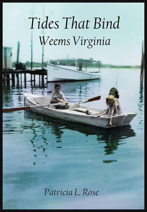 Weems, Virginia. Tides that Bind