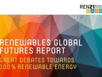 """REN21 launches """"Renewables Global Futures Report: Great debates towards 100% renewable energy"""""""