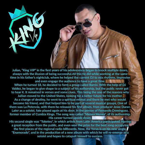 King VIP Biography