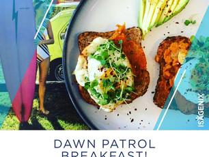 The Dawn Patrol Breakfast Toast!