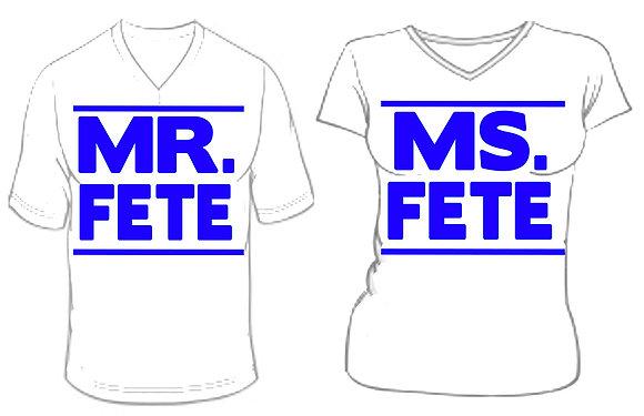MR. & MS. FETE