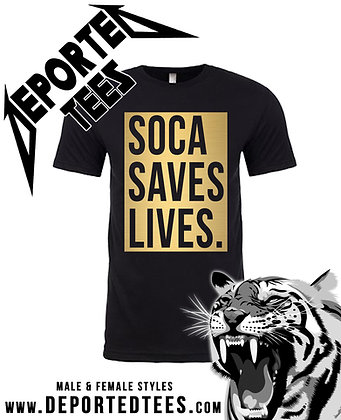 Soca Saves Lives - Black&Gold