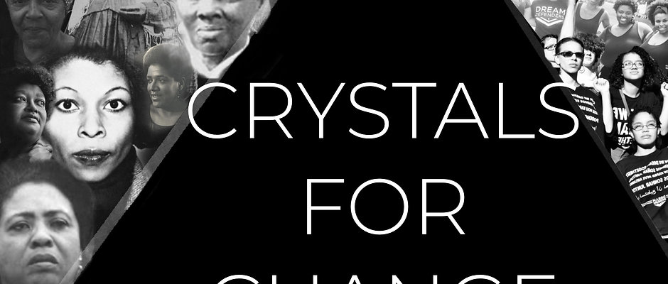 Crystals for Change