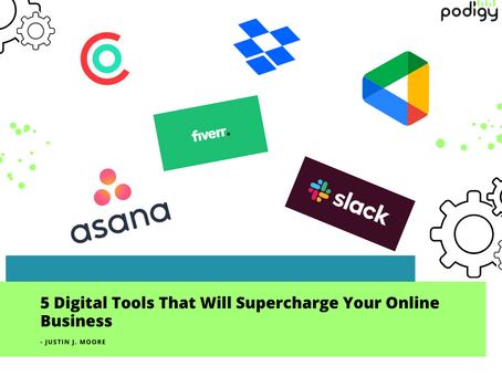 5 Digital Tools That Will Supercharge Your Online Business