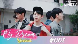 [Special Clip] My Dream Special #001 Who is your dream boy? ใครจะเป็นนายในฝันของคุณ?